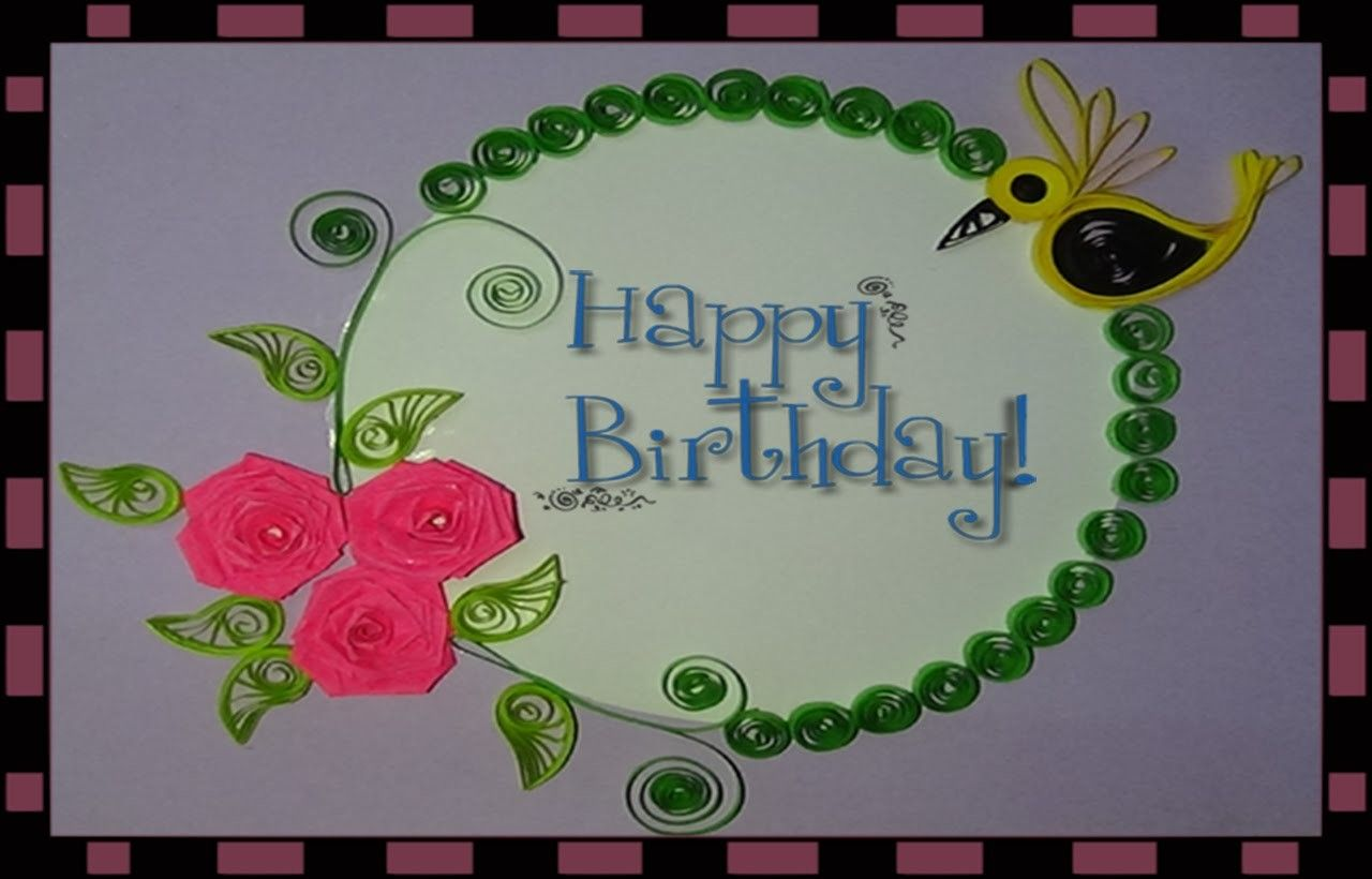 How To Make Paper Quilling Birthday Greeting Cards Papercraft