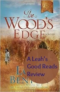 Leah's Good Reads: Review of The Wood's Edge by Lori Benton