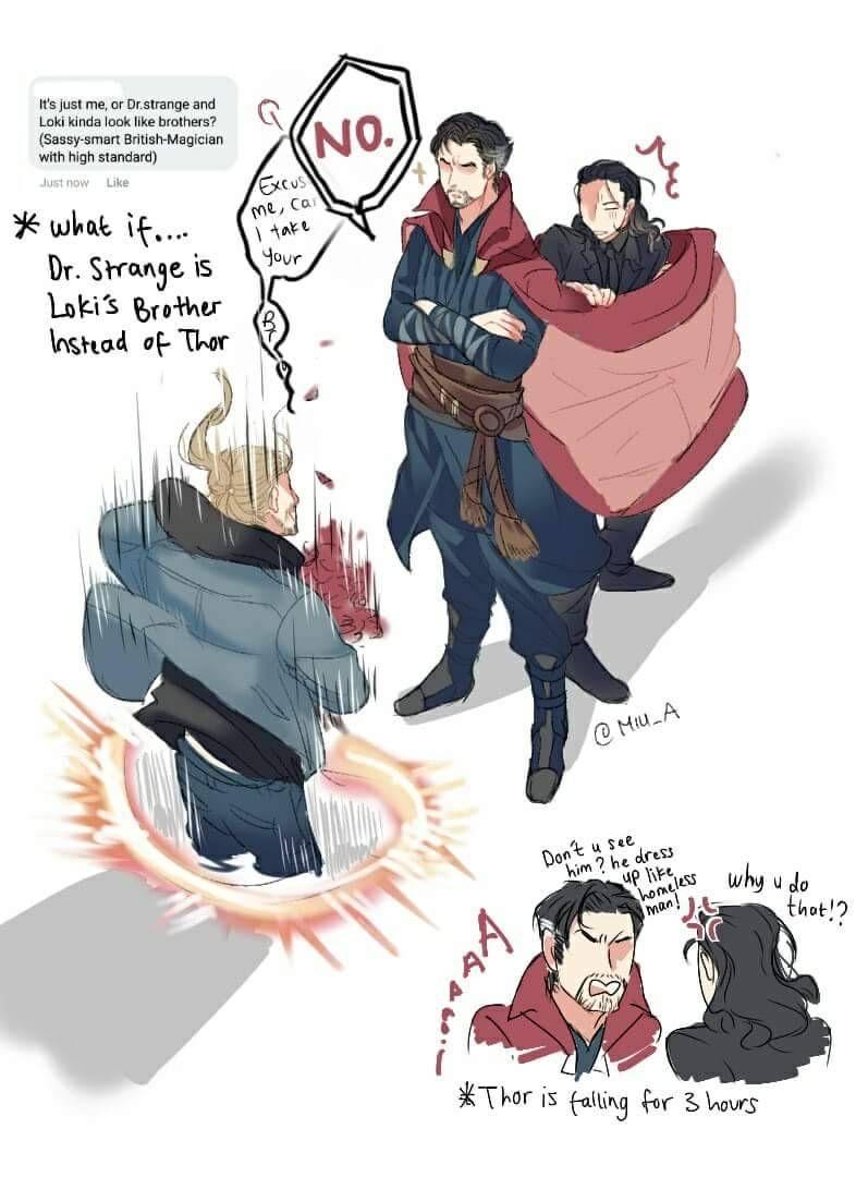Thor: Ragnarok || Thor,Loki,Dr Strange Oh moi ghosss sooo