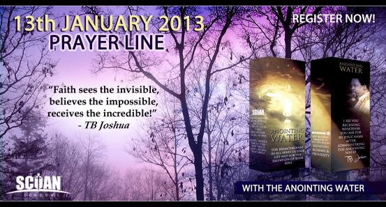 ANOINTING WATER PRAYER LINE IN JANUARY 2013 – NOW OPEN FOR