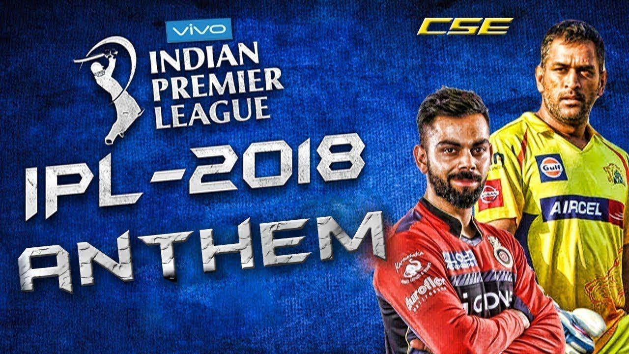 Vivo IPL 2018 theme song official Youtube, Theme song