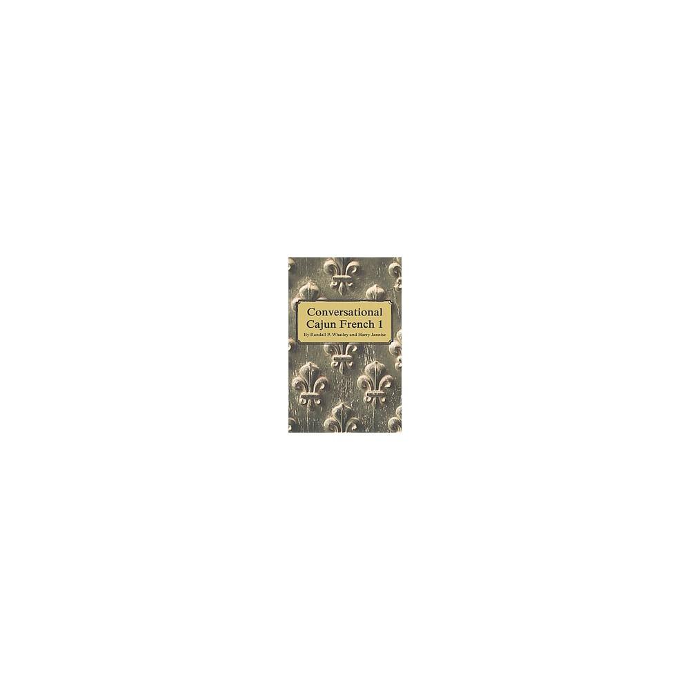 Conversational Cajun French 1 Bilingual Paperback Randall P
