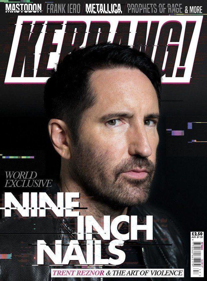Kerrang! Magazine on   Trent reznor and Magazines