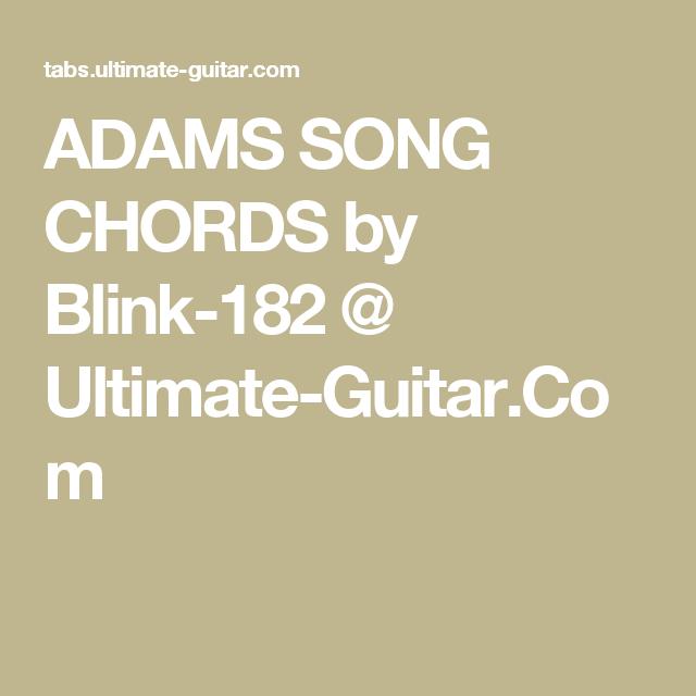 Adams Song Chords By Blink 182 Ultimate Guitar Guitar