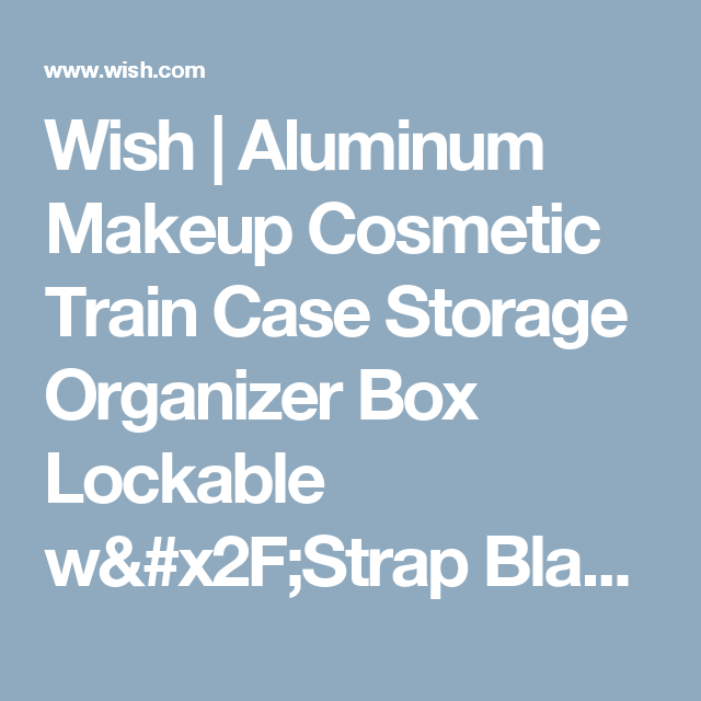 Wish | Aluminum Makeup Cosmetic Train Case Storage Organizer Box Lockable w/Strap Black