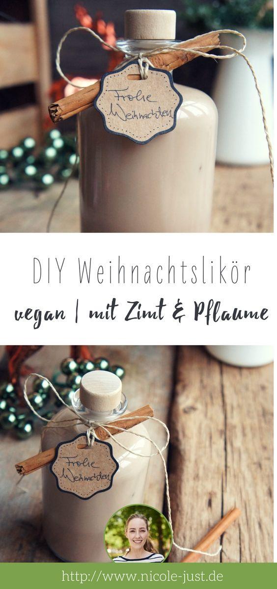 Veganes DIY Weihnachtsgeschenk: Rezept für Weihnachtlikör | Rezept ...