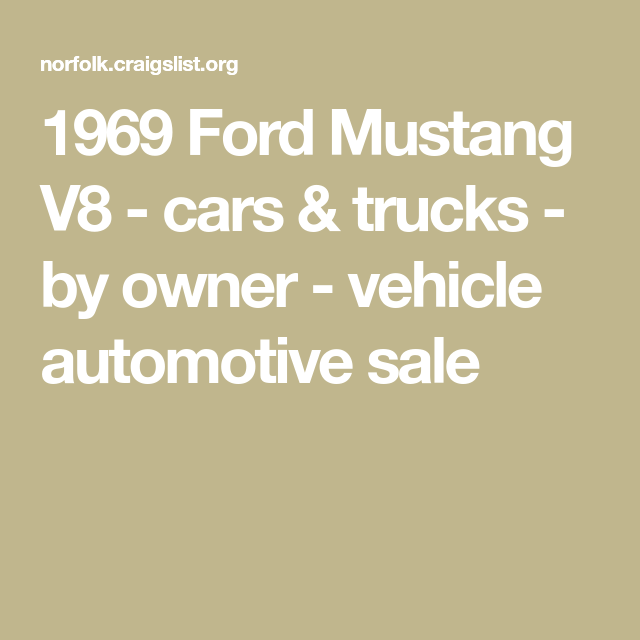 1969 Ford Mustang V8 Cars Trucks By Owner Vehicle Automotive