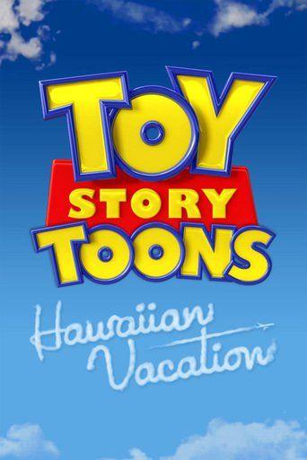 Toy Story Toons: Hawaiian Vacation (2011)…