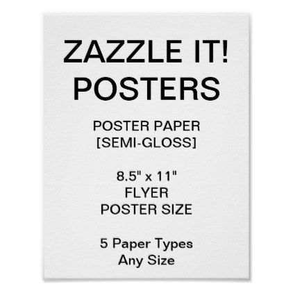 Custom Personalized 85x11 Semi Gloss Poster Paper Style