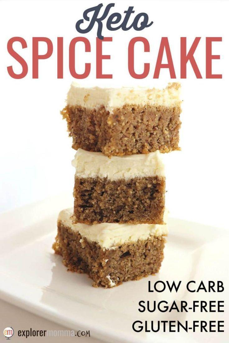 Best Ever Keto Spice Cake
