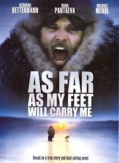 As Far As My Feet Will Carry Me Survival Movie Action Movies