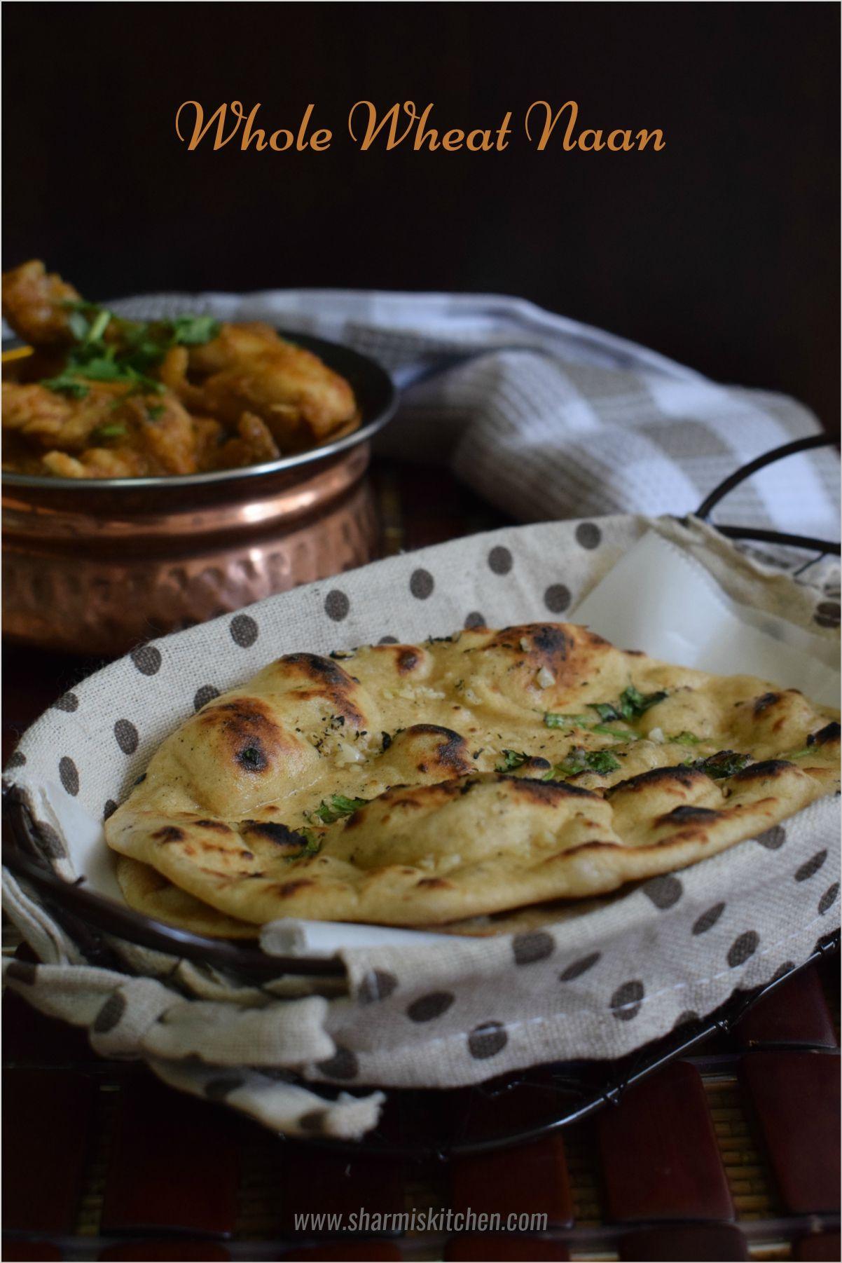 Whole Wheat Garlic Naan Recipe | Naan recipe, Naan recipe ...