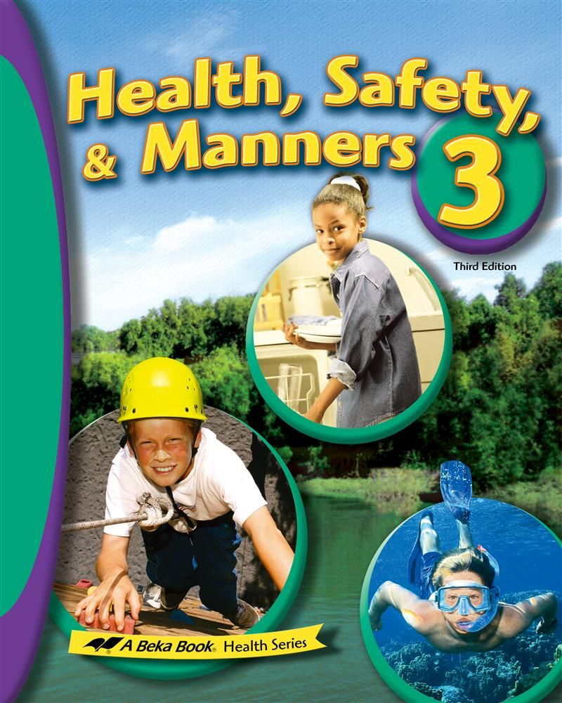 Abeka Product Information Health Safety And Manners 3 Abeka Kids Health Health And Safety [ 1000 x 800 Pixel ]