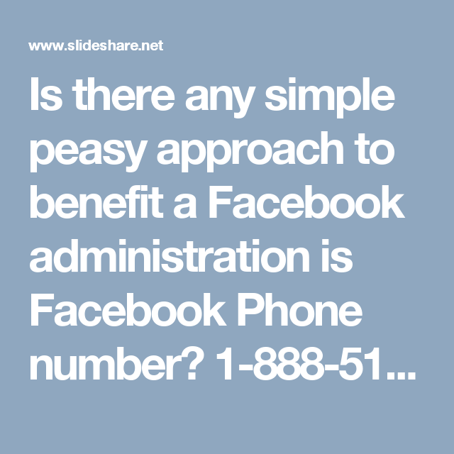 Is there any simple peasy approach to benefit a Facebook administration is Facebook Phone number? 1-888-514-9993 #Facebooksupport #Facebookcustomersupport #Facebookphonenumber #Facebooksupportnumber Yes, it is. Facebook Phone numberis a most straightforward path by which you can undoubtedly and rapidly profit an extensive variety of free and boundless Facebook bolster administrations. Hereinafter, don't sit like a love seat potato, do as well as you possibly can by getting your telephone and…