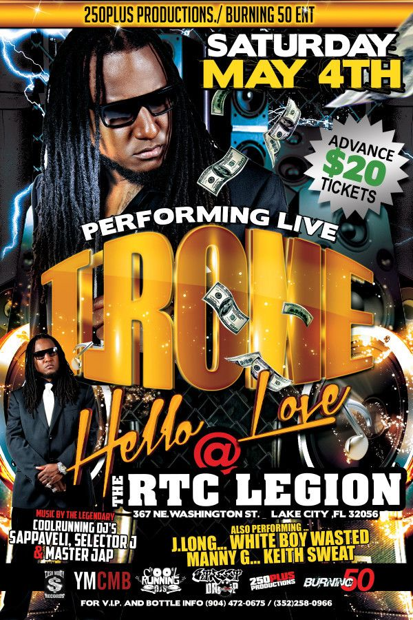 TwoFiftyPlus N Burning50Music presents T_RoneMusic live Sat 5/4 at THE RTC Legion #LakeCity FL $20 Advance TIX