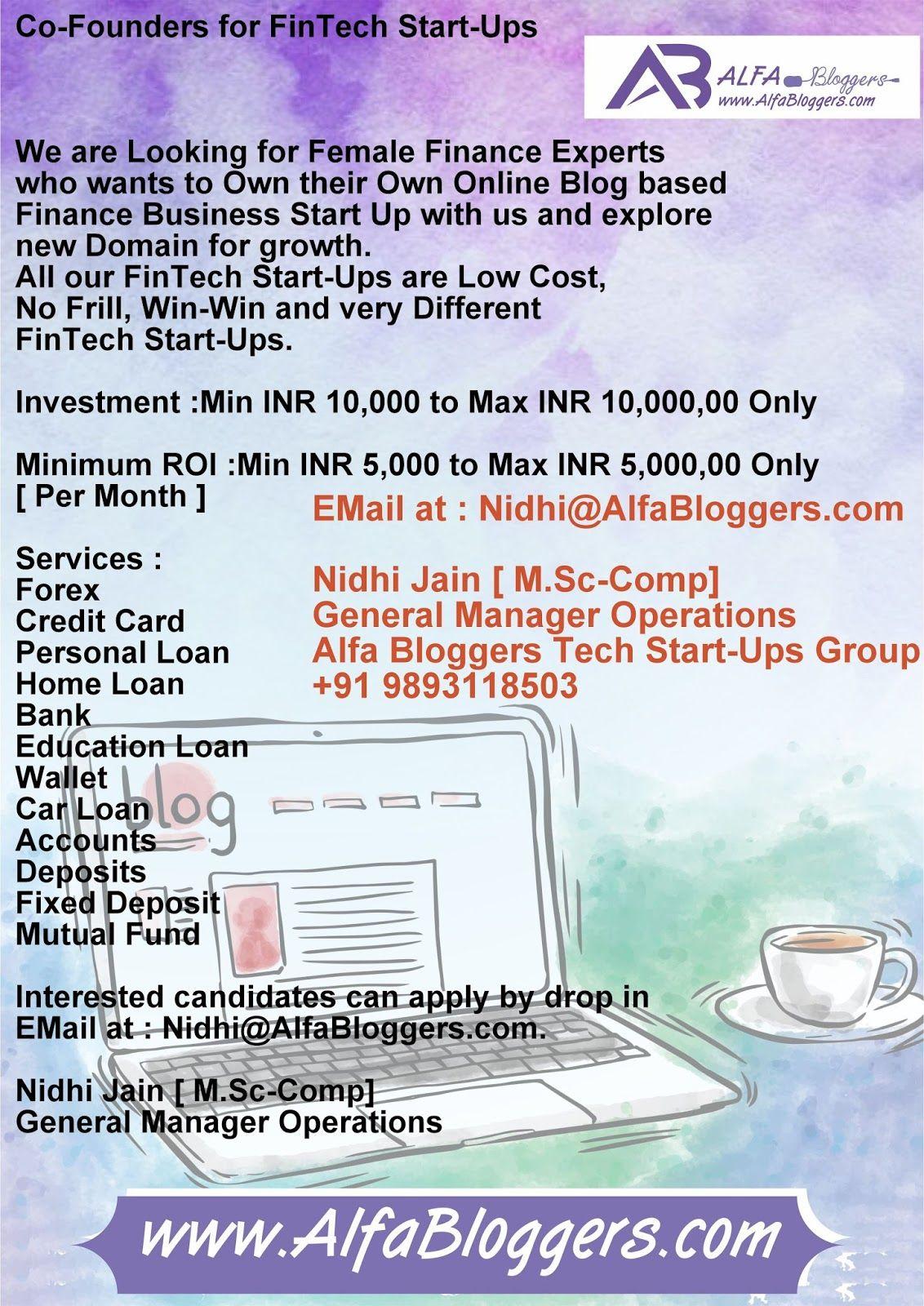 Co Founders For Fintech Start Ups Www Alfabloggers Com 2017 10 Co Founders For Fintech Start Ups Html We Are Looking Fo Fintech Startups Fintech Financial Tips