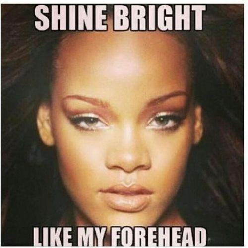 Rihanna Forehead Car Tuning Ratchettttttt Big Forehead