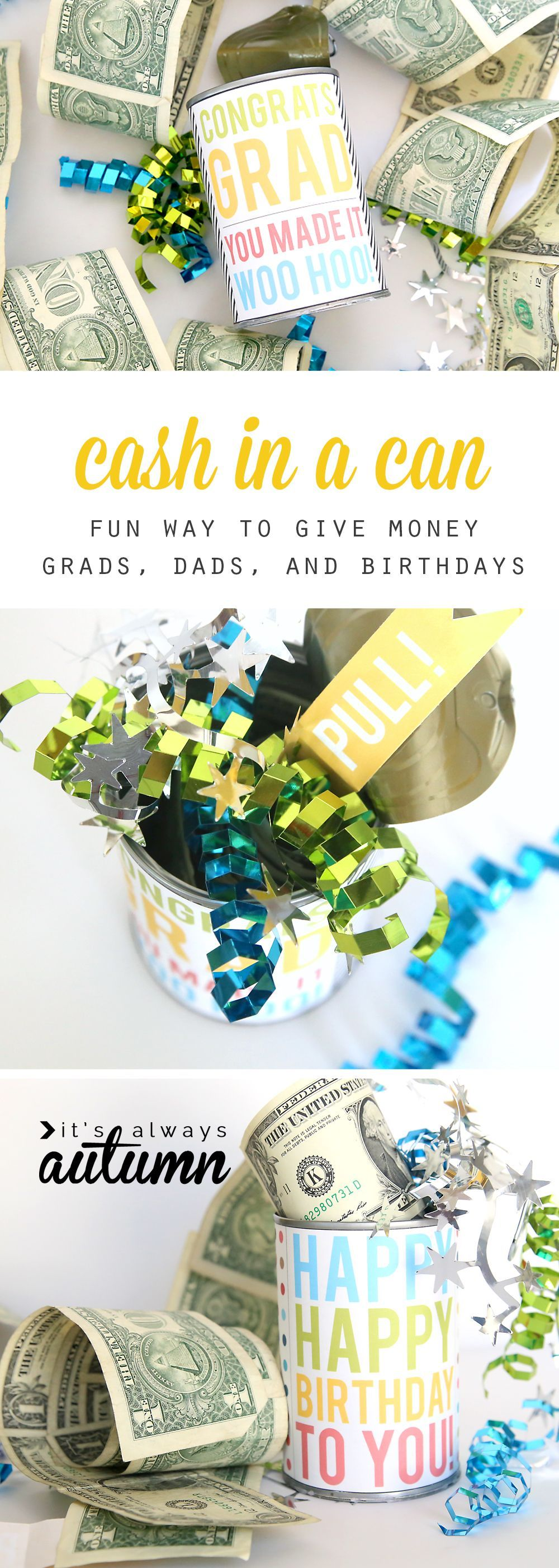 Cash in a can fun way to give money as a gift for