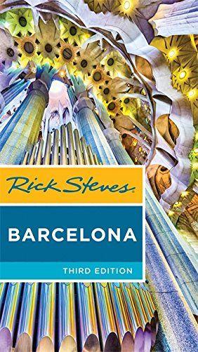Read Book Rick Steves Barcelona Download Pdf Free Epub Mobi Ebooks Rick Steves Rick Steves Travel Steve