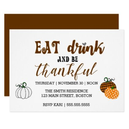 Thanksgiving Eat Drink And Thankful Party Card  Shower Party