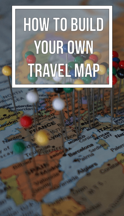 How To Build Your Own Travel Map With Push Pins For Less Than - Create your own travel map