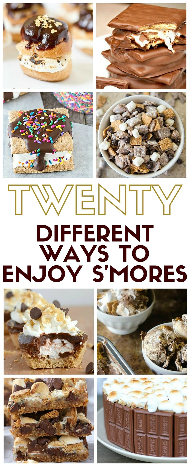 20 Different Ways to Enjoy S'mores S'mores aren't just for camping! Enjoy your favorite fireside treat any day of the year, make cookies, cake and even ice cream S'mores recipes. Yum!