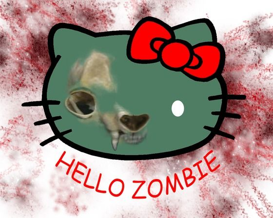 Hello Zombie, Good bye Kitty. ( Hello Kitty ) $5.00