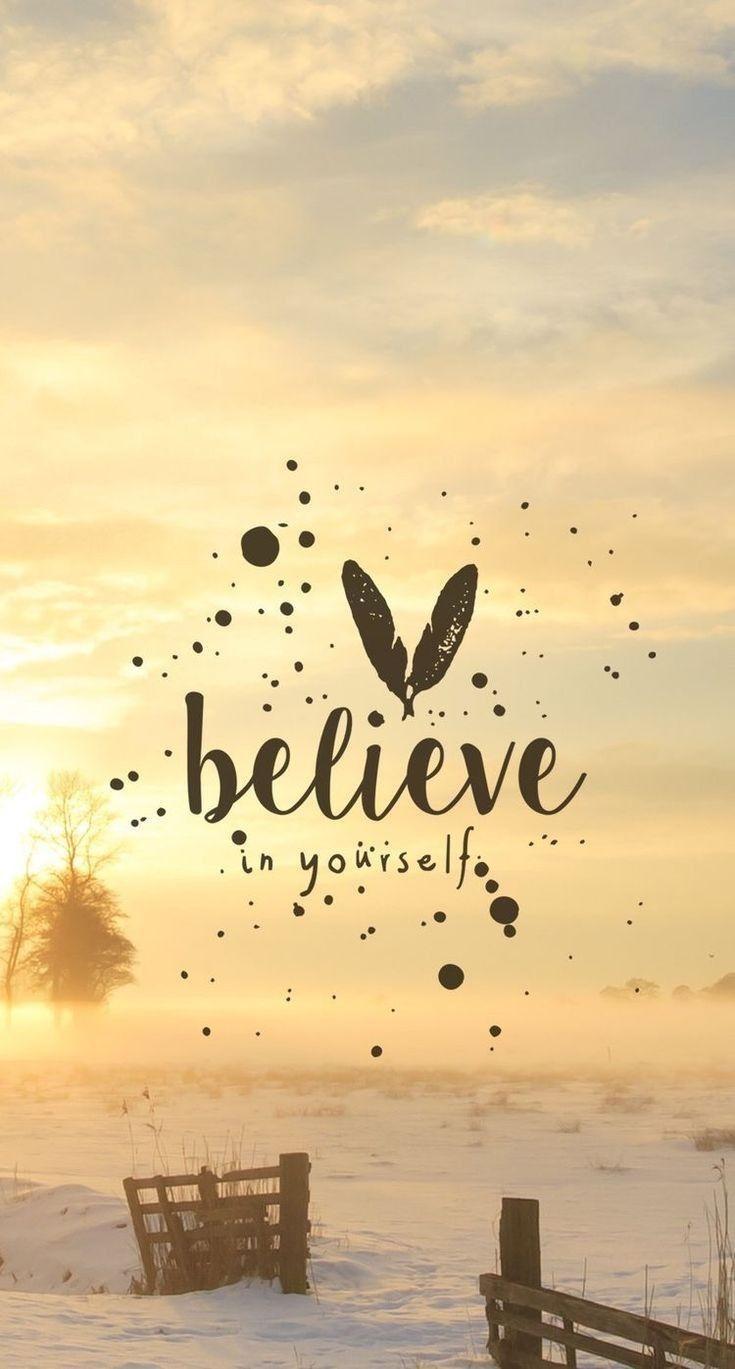 Believe In Yourself Quiet People Fond D Ecran Citation
