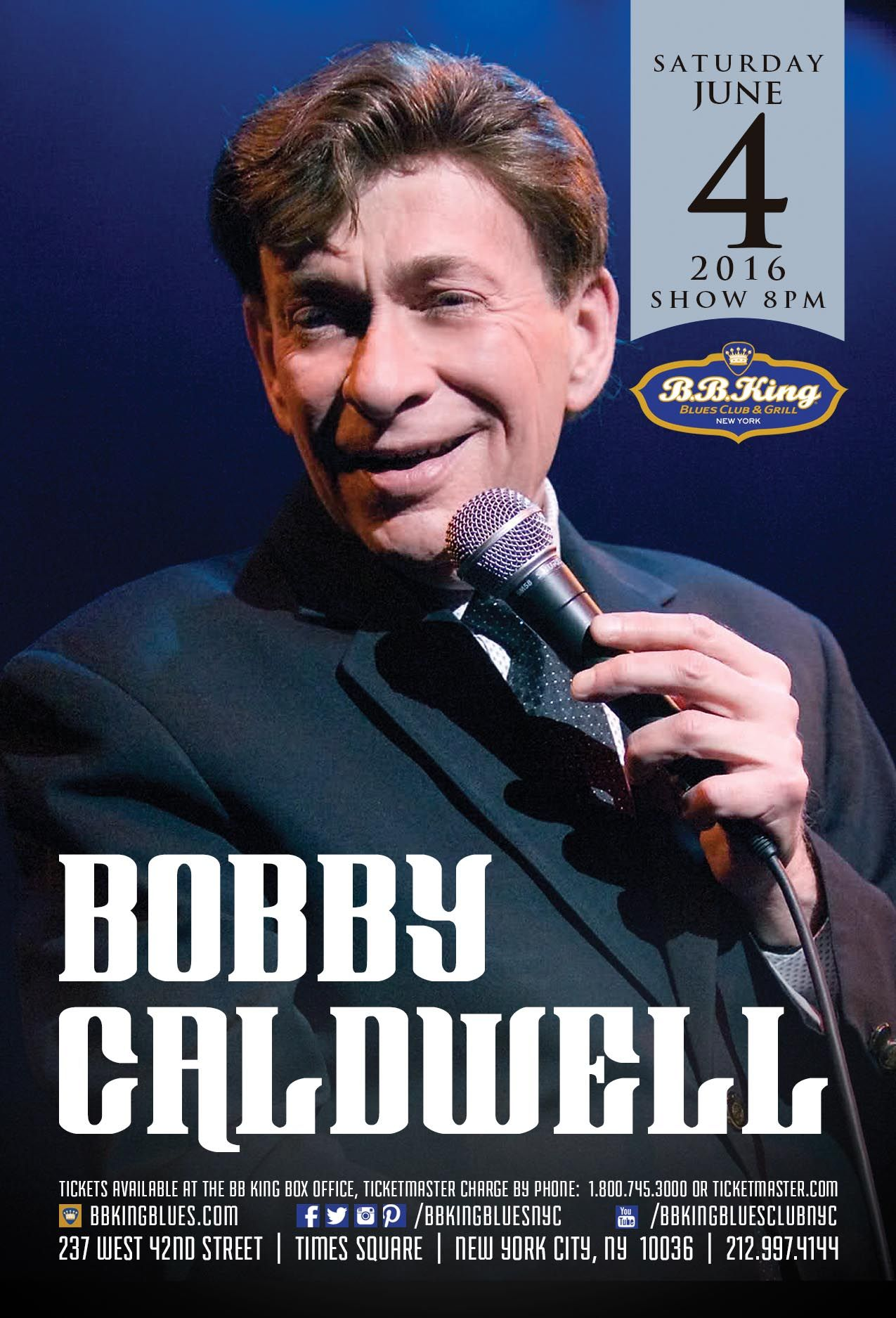 Bobby Caldwell 6 4 16 Bobby Ticketmaster Times Square New York