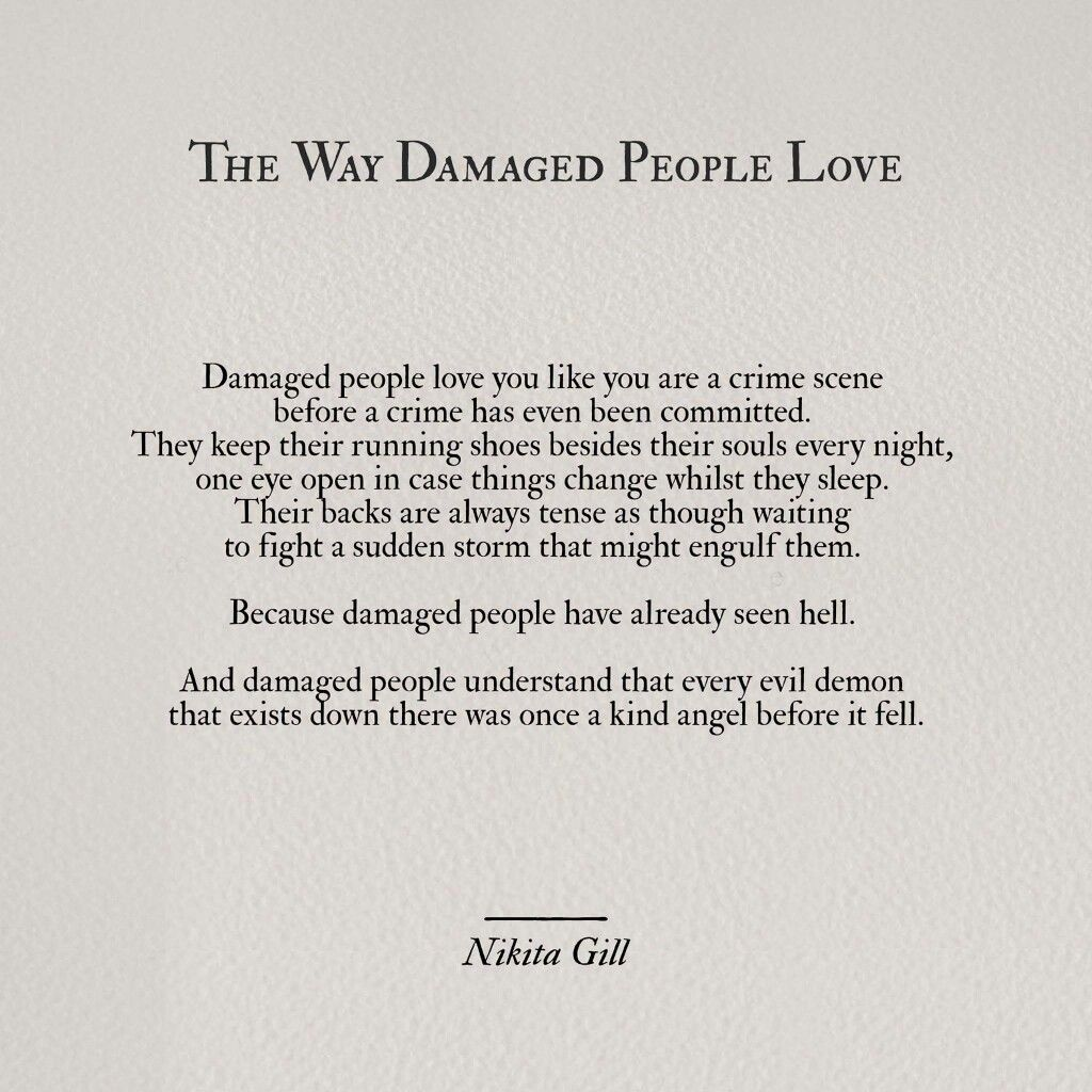 The Way To A Woman Heart Quotes: The Way Damaged People Love
