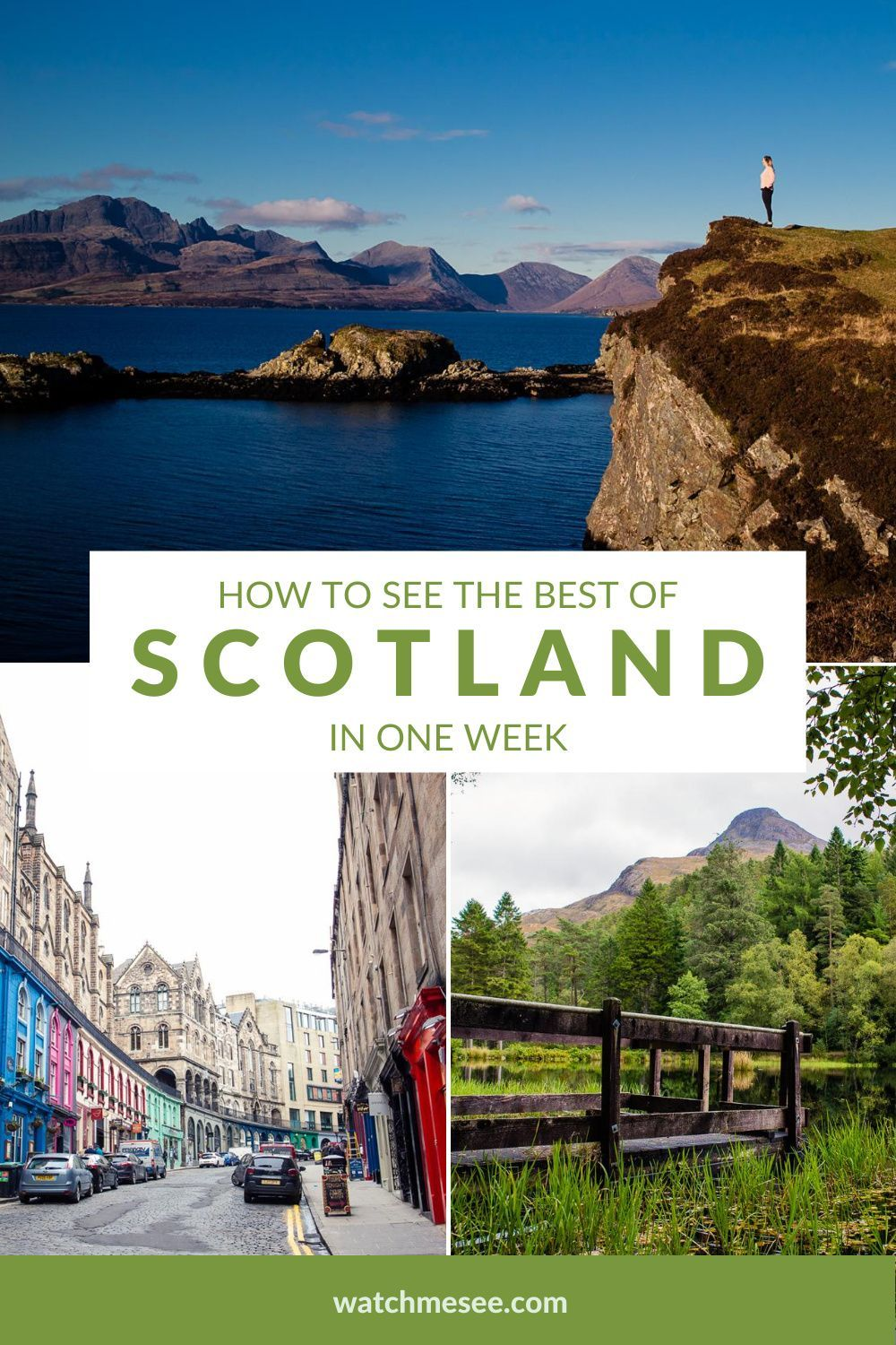 How to see the Best of Scotland in One Week