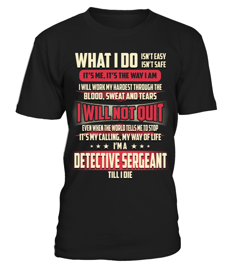 Detective Sergeant - What I Do