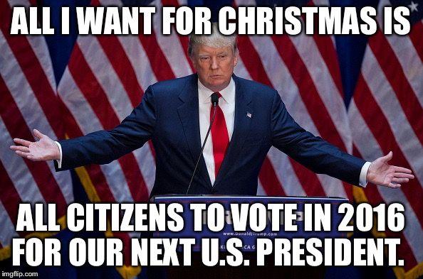 25b54479264b668e03fe2b53283e0228 christmas meme 2016 christmas pinterest christmas meme and meme,Trump Christmas Meme