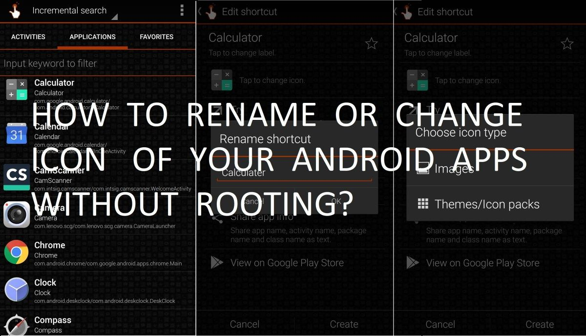 HOW TO RENAME OR CHANGE ICON OF YOUR ANDROID APPS WITHOUT