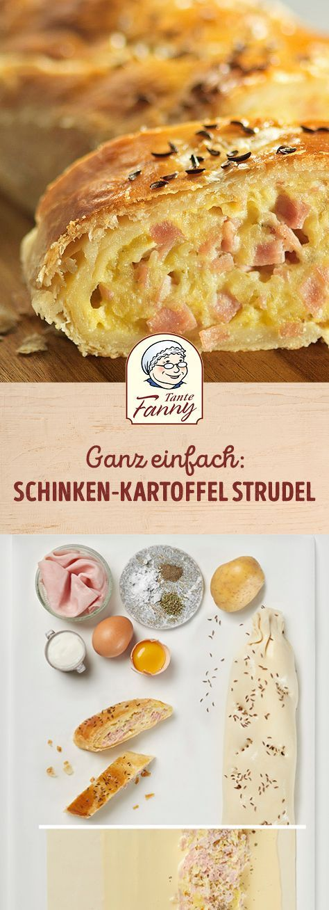 Schinken-Kartoffel-Strudel - Tante Fanny