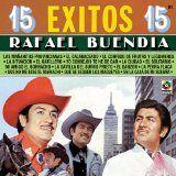 awesome LATIN MUSIC - Album - $8.99 - 15 Exitos - Rafael Buendia