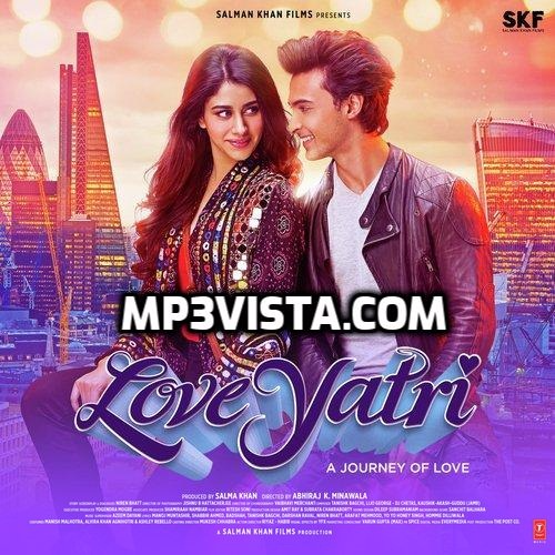 Loveyatri Mp3 Songs Free Download Mp3vista Mp3 Song Mp3 Song Download Songs