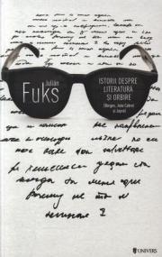 Istorii despre literatura si orbire de Julian Fuks - Univers