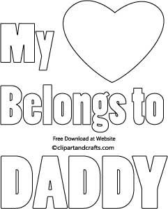 My Heart Belongs To Daddy Fathers Day Coloring Page Valentine