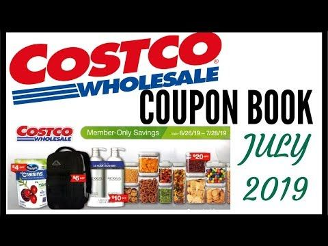 July 2019 Costco Coupon Book Costco Member Only Savings