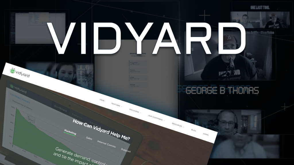 A Review of Vidyard Video Hosting with Jeff Gadway: One Last Tool 2.3