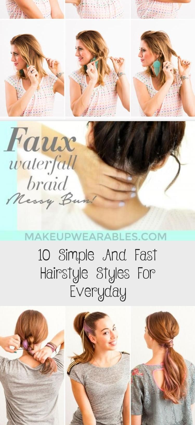 10 Simple And Fast Hairstyle Styles For Everyday Best Hairstyles 10 Simple And Fast Hairstyle Styles F In 2020 Fast Hairstyles Cool Hairstyles Everyday Hairstyles