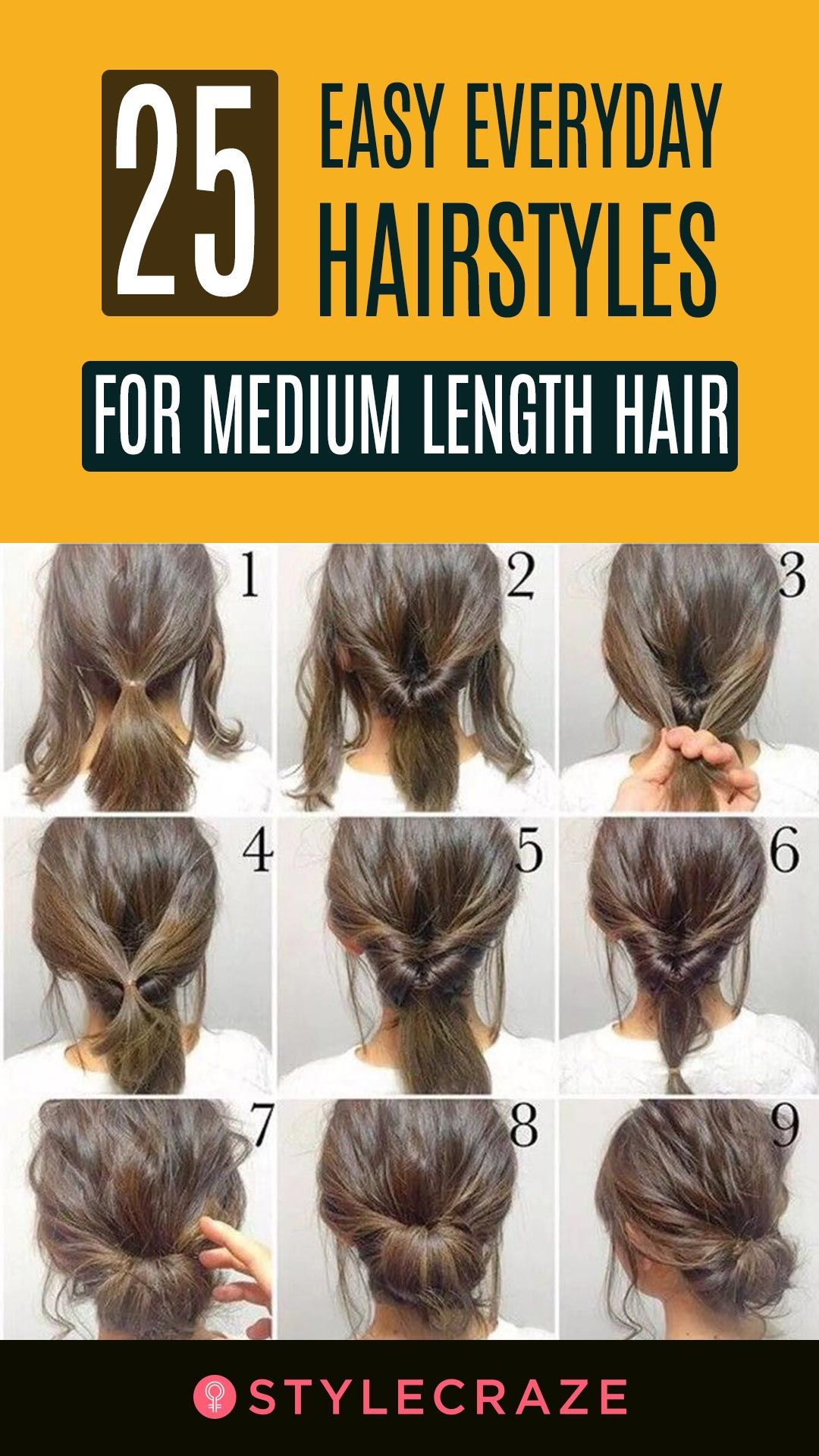 25 Easy Everyday Hairstyles For Medium Length Hair Medium Length Hair Styles Hairstyles For Medium Length Hair Tutorial Hair Tutorials Easy