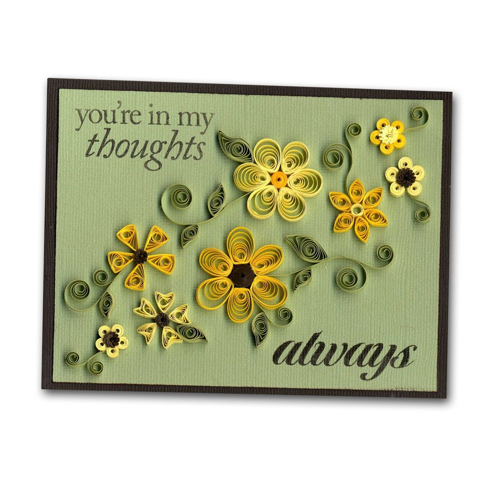 Quilled Yellow Flowers Card.  I am the resident quiller at our store but none of mine are this nice!