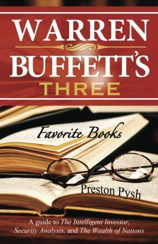 Warren Buffett S 3 Favorite Books A Guide To The Intelligent