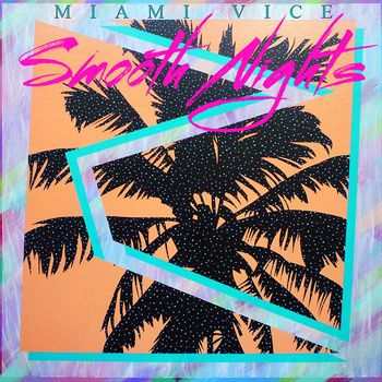 Smooth Nights Vaporwave Art Album Art Miami Vice