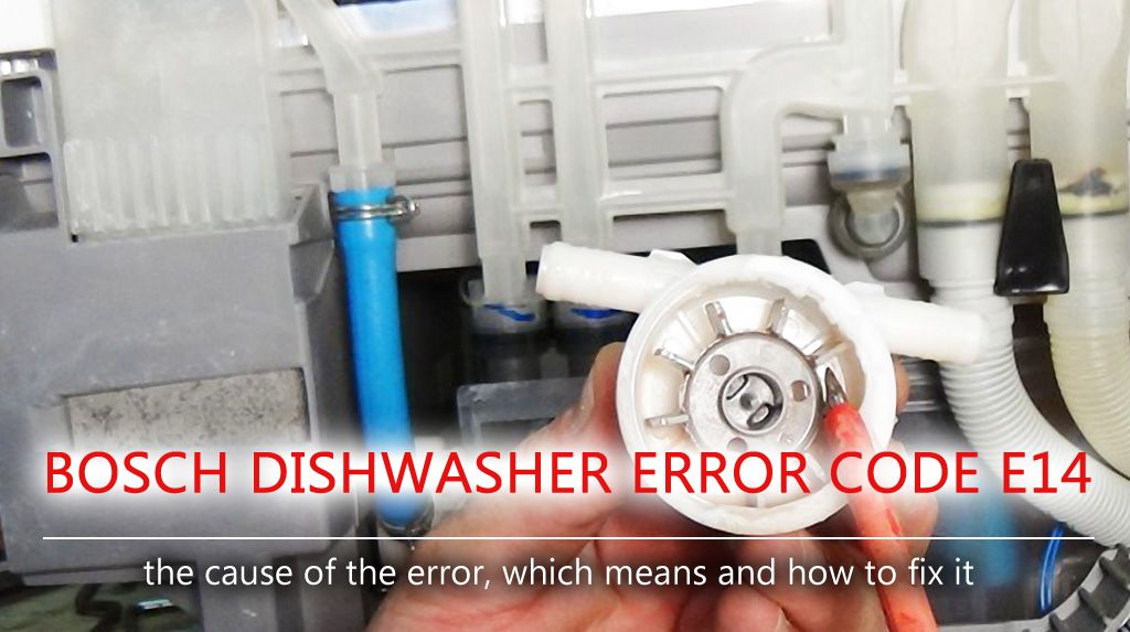 Bosch Dishwasher Error Code E14 Many Modern Bosch Dishwashers Are Equipped With A Running Water Heater The Washer Gains Cold W Bosch Dishwashers Coding Bosch