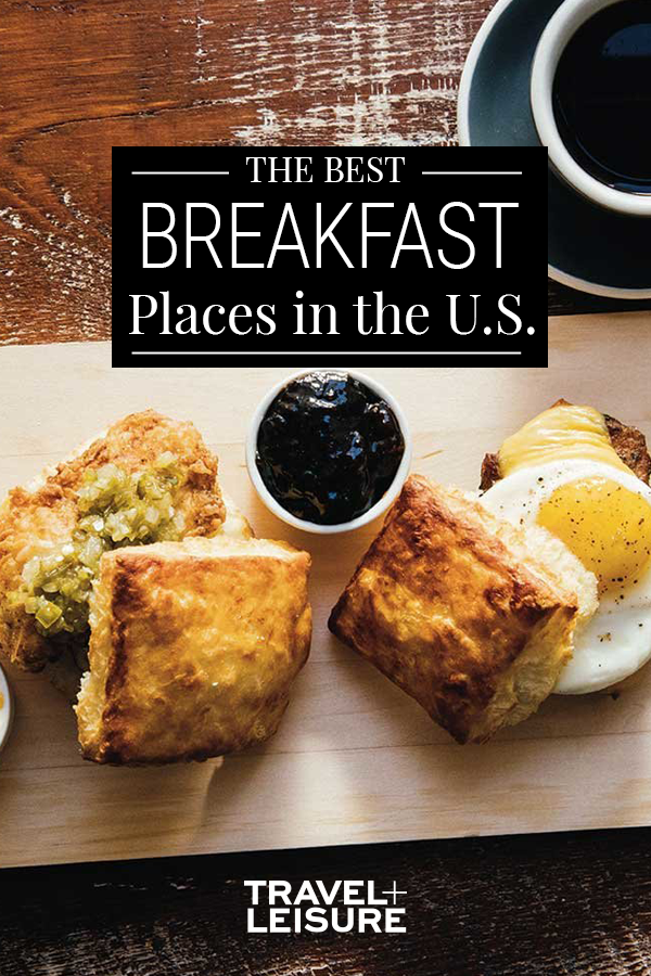 The Very Best Breakfast Spots In The U S Best Breakfast Breakfast Breakfast Spot
