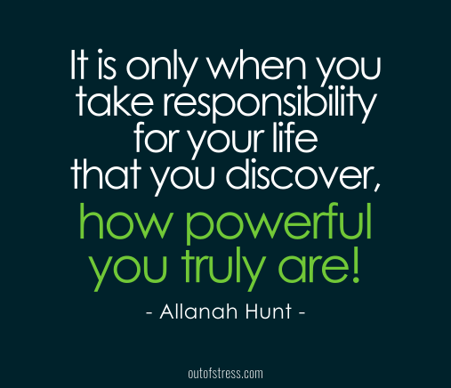 20 Quotes On Taking Responsibility For Your Life Outofstress Com No Response 50th Quote 20th Quote