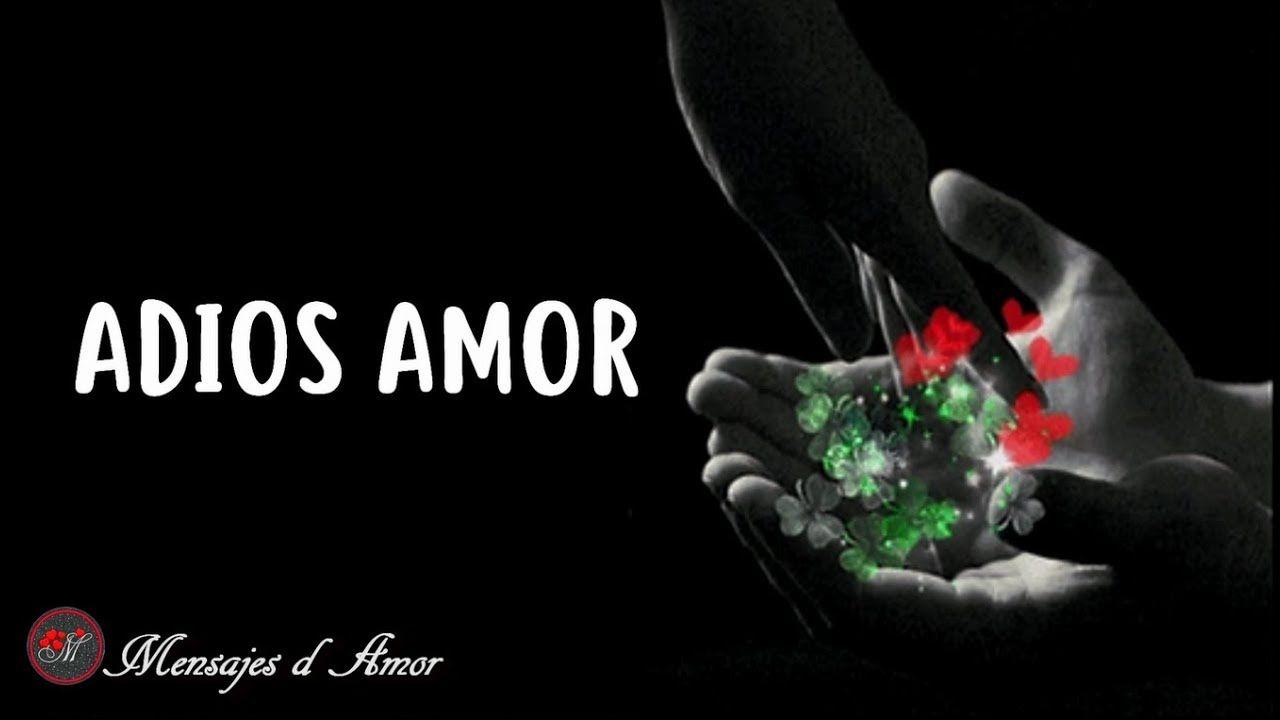 ADIOS AMOR CARTA DE DESPEDIDA HASTA SIEMPRE